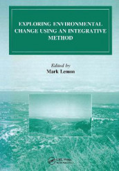 Exploring Environmental Change Using an Integrative Method av Mark Lemon (Innbundet)