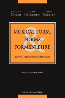 Musical Form, Forms & Formenlehre av William E. Caplin, James Hepokoski og James Webster (Heftet)