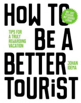 Omslag - How to be a Better Tourist