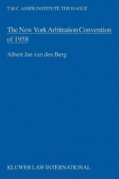 The New York Arbitration Convention of 1958 av Albert Jan van den Berg (Innbundet)