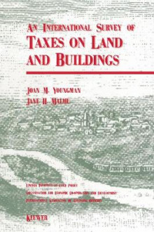 An International Survey of Taxes on Land and Buildings av Joan M. Youngman og Jane Malme (Heftet)