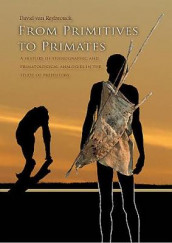 From Primitives to Primates av David Van Reybrouck (Heftet)