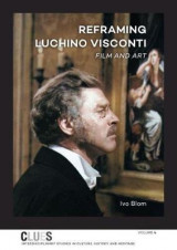 Omslag - Reframing Luchino Visconti