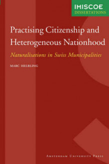 Practising Citizenship and Heterogeneous Nationhood av Marc Helbling (Heftet)