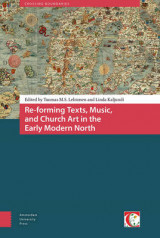 Omslag - Re-Forming Texts, Music, and Church Art in the Early Modern North