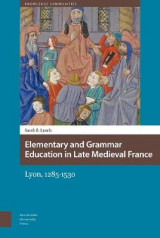 Omslag - Elementary and Grammar Education in Late Medieval France