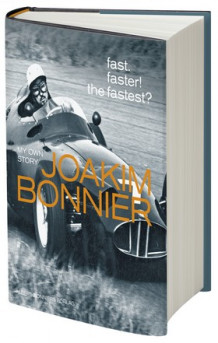 Fast. Faster! The Fastest? : my own story av Joakim Bonnier (Heftet)