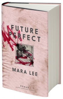 Future perfect av Mara Lee (Innbundet)