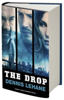 The Drop av Dennis Lehane (Innbundet)