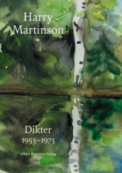 Dikter 1953-1973 av Harry Martinson (Innbundet)