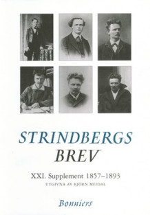 Brev XXI.Supplement. 1857-1892 av August Strindberg (Innbundet)