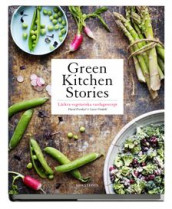 Green kitchen stories : läckra vegetariska vardagsrecept av David Frenkiel og Luise Vindahl (Innbundet)
