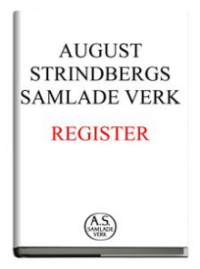 August Strindbergs samlade verk : register av August Strindberg (Innbundet)