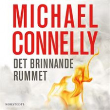 Det brinnande rummet av Michael Connelly (Lydbok-CD)
