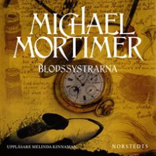 Blodssystrarna av Michael Mortimer (Lydbok MP3-CD)
