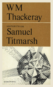 Historien om Samuel Titmarsh : och den stora Hoggartydiamanten av William Makepeace Thackeray (Heftet)