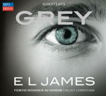 Grey : femtio nyanser av honom enligt Christian av E L James (Lydbok MP3-CD)