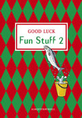 Good Luck Fun Stuff 2 av Carl-Axel Axelsson, Michael Knight, Kerstin Sundin og Per Jonason (Heftet)