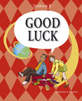 Good Luck B nya Textbook av Carl-Axel Axelsson, Michael Knight, Kerstin Sundin og Per Jonason (Heftet)