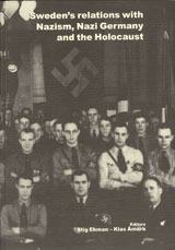 Sweden's relations with nazism, Nazi Germany and the holocaust av Stig Ekman og Klas Åmark (Heftet)