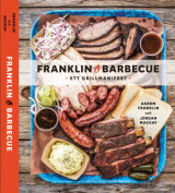 Omslag - Franklin Barbecue : ett grillmanifest
