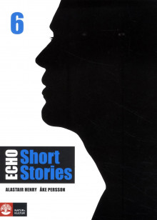 Echo 6 Short Stories Elevbok av Alastair Henry og Åke Persson (Heftet)