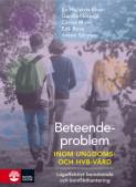 Beteendeproblem inom ungdoms- och HVB-vård : lågaffektivt bemötande och konflikthantering
