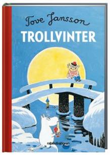 Trollvinter av Tove Jansson (Innbundet) - Barn og ungdom | Tanum nettbokhandel