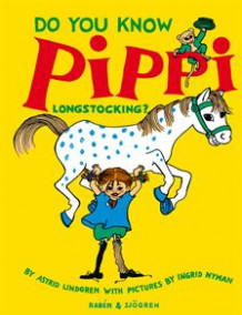 Do You Know Pippi Longstocking? av Astrid Lindgren (Innbundet)
