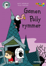 Omslag - Familjen Monstersson. Gamen Polly rymmer