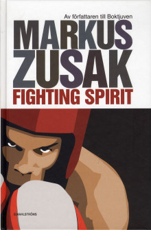 Fighting Spirit av Markus Zusak (Innbundet)