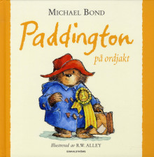 Paddington på ordjakt av Michael Bond (Innbundet)