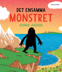 Det ensamma monstret av Chris Judge (Innbundet)