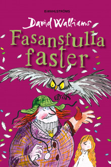 Fasansfulla faster av David Walliams (Innbundet)