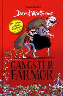 Gangsterfarmor av David Walliams (Innbundet)