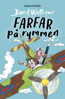 Farfar på rymmen av David Walliams (Innbundet)