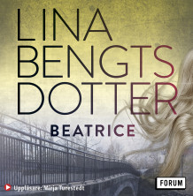 Beatrice av Lina Bengtsdotter (Lydbok MP3-CD)