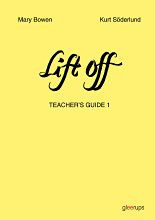 Lift off Teacher´s guide 1 år 4 av Mary Bowen og Kurt Söderlund (Heftet)
