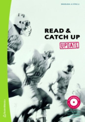 Read & Catch Up. Update. Textbok, engelska A /steg 5 av Cecilia Augutis, Peter Byström og John Whitlam (Heftet)