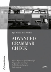Advanced Grammar Check (10-pack) - Engelska 6 av Kjell Weinius og John Whitlam (Heftet)