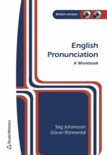 English Pronunciation : a workbook : British version av Stig Johansson og Göran Rönnerdal (Heftet)