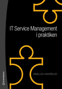 IT Service Management i praktiken av Angelica Haverblad (Heftet)