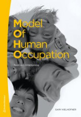 Omslag - Model of human occupation : teori och tillämpning