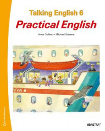 Talking English 6. Elevbok. Practical English av Anna Collins-Gustafsson og Michael Stevens (Heftet)