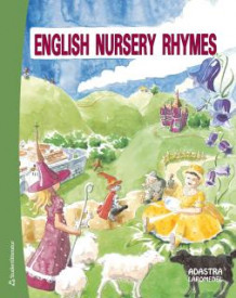 English Nursery Rhymes Sångbok av Adastra (Heftet)