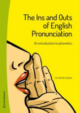 Omslag - The Ins and Outs of English Pronunciation : an introduction to phonetics
