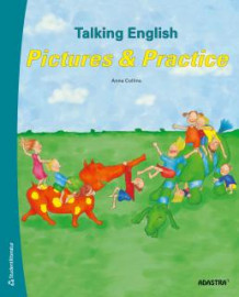 Talking English 1-3. Elevbok - Pictures and Practice av Anna Collins-Gustafsson (Heftet)