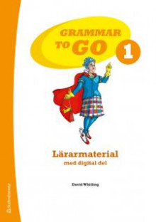 Grammar to Go 1 Lärarmaterial av David Whitling (Heftet)