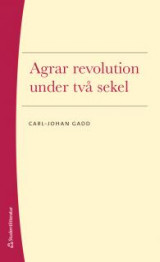 Omslag - Agrar revolution under två sekel