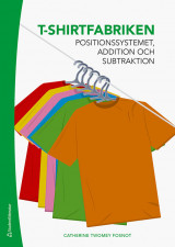 Omslag - T-shirtfabriken - Positionssystemet, addition och subtraktion